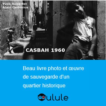 Casbah 1960, l'esprit d'une ville, Ulule