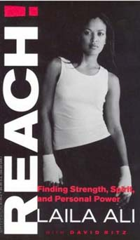 Reach!: Finding Strenght, Spirit, and Personal Power - Laila Ali