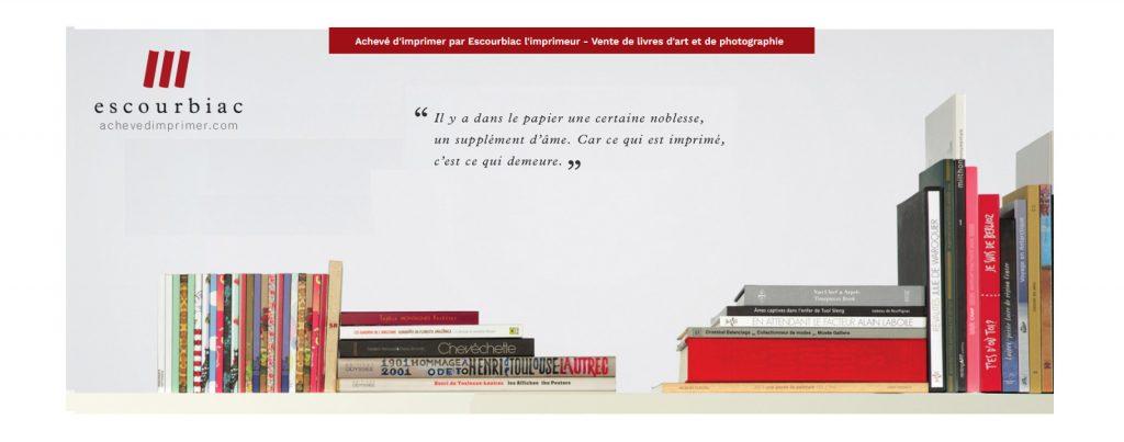 Achevé d'imprimer, vente de livres d'art et de photographie achevé d'imprimer sur les presses d'Escourbiac