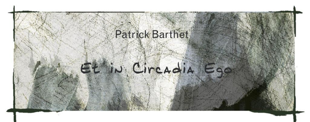 Et in Circadia Ego, Patrick Barthet, Crowdfunding